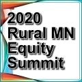 Rural MN Equity Summit 2020